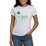I'm Irish by Injection Women's T-Shirt