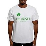 I'm Irish by Injection Light T-Shirt