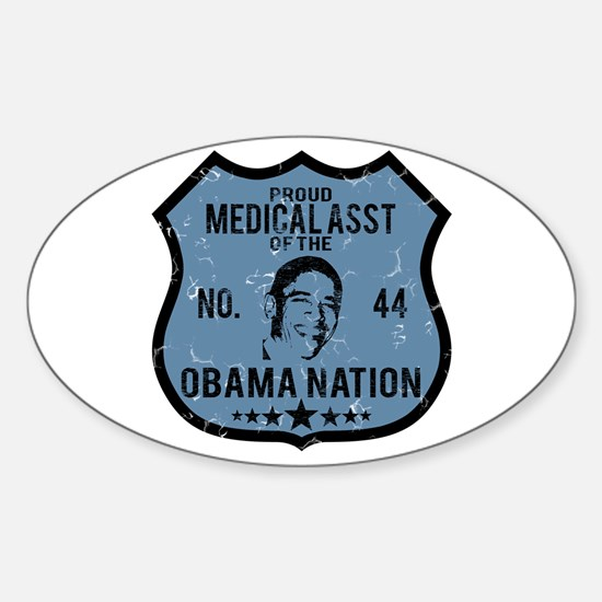 Medical Asst Obama Nation Oval Decal