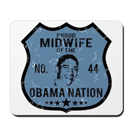 Midwife Obama Nation Mousepad