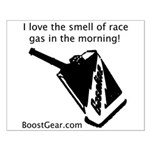 Smell Of Race Gas - BoostGear.com - Small Poster
