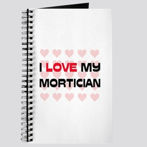 I Love My Mortician Journal
