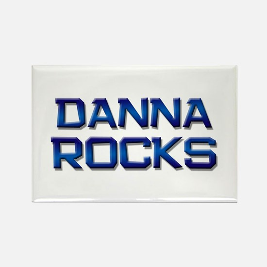 danna rocks Rectangle Magnet