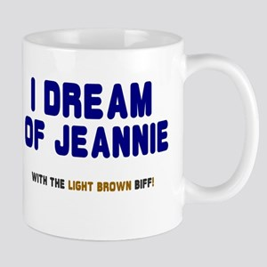 I DREAM OF JEANNIE WITH THE LIGHT BROWN BIFF! Mugs