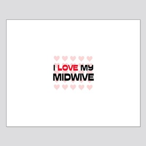 I Love My Midwive Small Poster