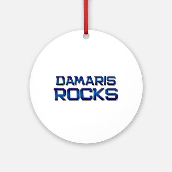 damaris rocks Ornament (Round)