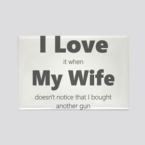 Love My Wife. Bought A Gun Magnets