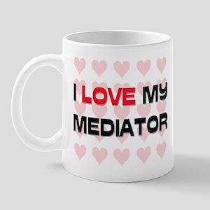 I Love My Mediator Mug