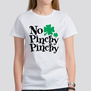 No Pinchy Pinchy Women's T-Shirt