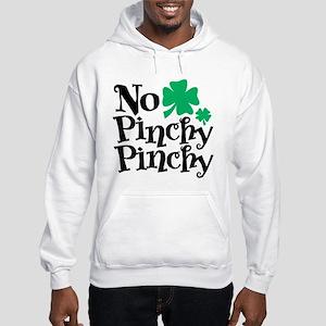 No Pinchy Pinchy Hooded Sweatshirt