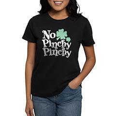 No Pinchy Pinchy Women's Dark T-Shirt