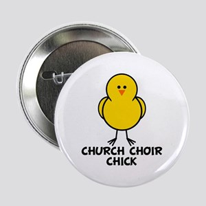 "Church Choir Chick 2.25"" Button"