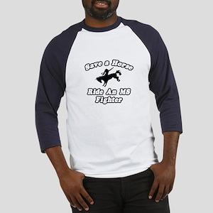 """Ride an MS Fighter"" Baseball Jersey"