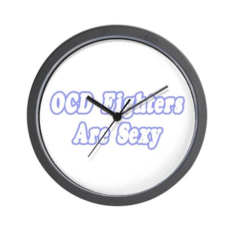 """""""OCD Fighters Are Sexy"""" Wall Clock"""