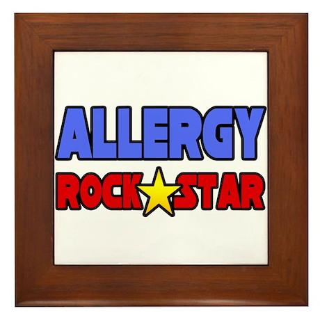 """""""Allergy Rock Star"""" Framed Tile"""