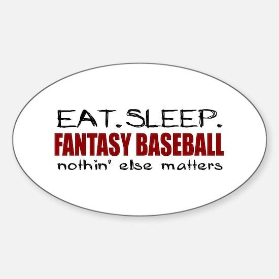 Eat Sleep Fantasy Baseball Oval Decal