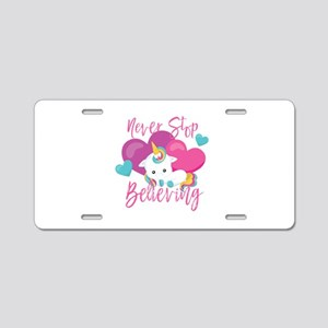 Never Stop Believing Unicor Aluminum License Plate