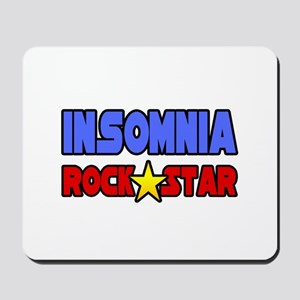 """Insomnia Rock Star"" Mousepad"