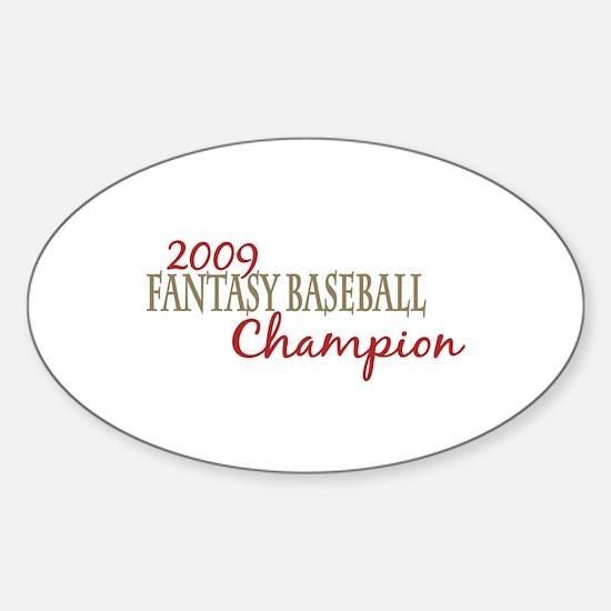 2009 Fantasy Baseball Champ Oval Decal