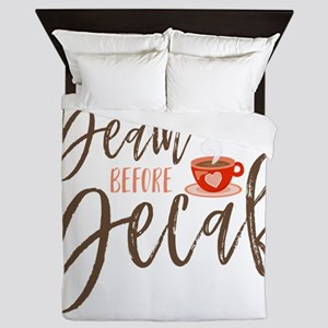 Death Before Decaf Coffee Lover Queen Duvet
