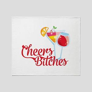 Cheers Bitches Cocktails Wine Throw Blanket