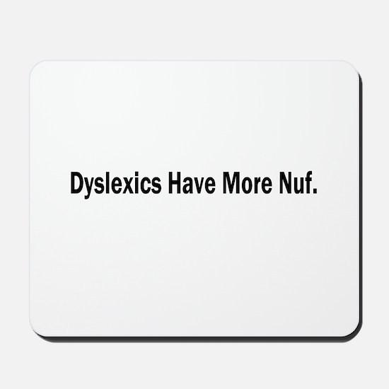 Dyslexics Mousepad