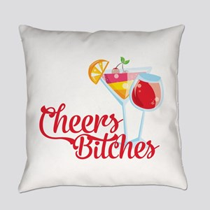 Cheers Bitches Cocktails Wine Everyday Pillow