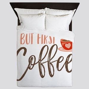 But First Coffee Hand Lettered Queen Duvet