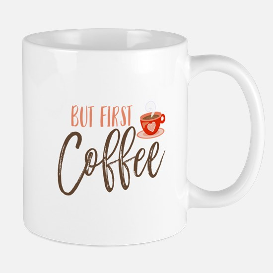 But First Coffee Hand Lettered Mugs