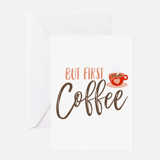 But First Coffee Hand Lettered Greeting Cards