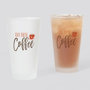 But First Coffee Hand Lettered Drinking Glass