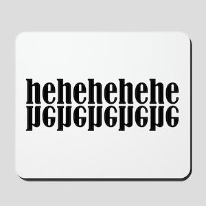 Hehehe Mousepad