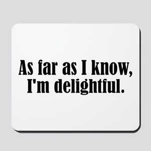 I'm Delightful Mousepad