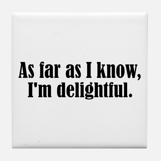 I'm Delightful Tile Coaster