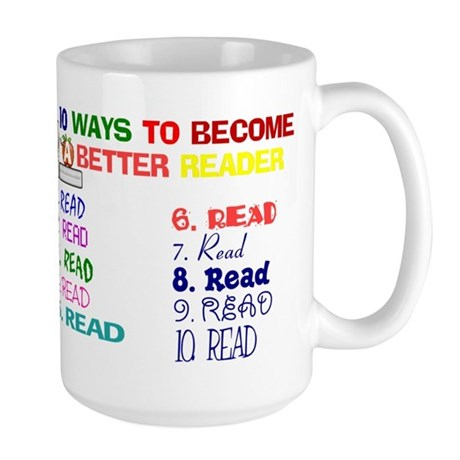 10 Ways To Become A Better Re Large Mug