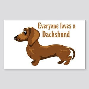 Everyone Loves A Dachshund Rectangle Sticker
