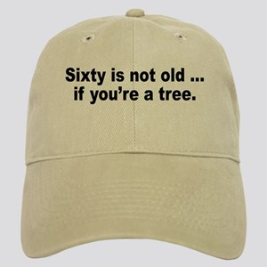 Old Age Sixty Birthday Humor Cap