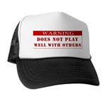 Warning: Does Not Play Well W Trucker Hat
