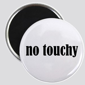 No Touchy Magnet