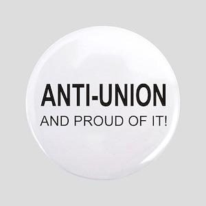 """Anti-Union 3.5"""" Button"""