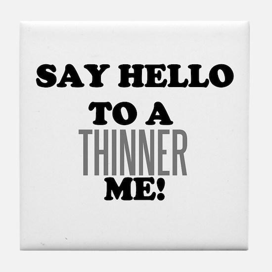 Thinner Me Dieter Tile Coaster