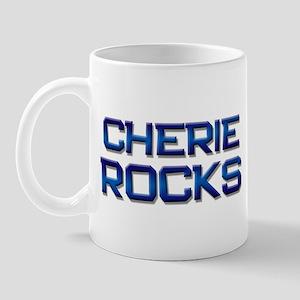 cherie rocks Mug