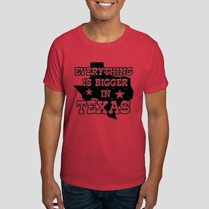 Everything is Bigger in Texas Dark T-Shirt