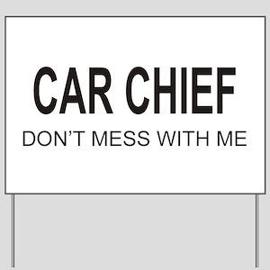 Car Chief Yard Sign