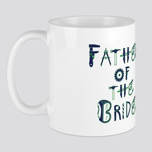 Father of the Bride Tools- Mug