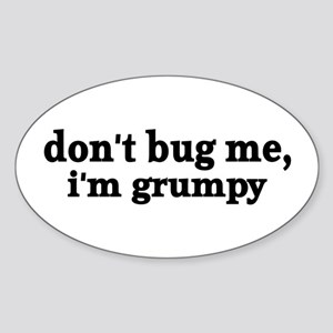 Grumpy Sticker (Oval)