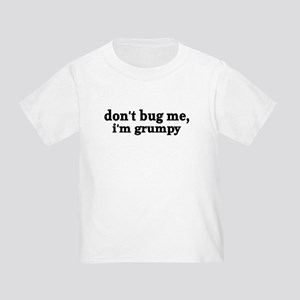 Grumpy Toddler T-Shirt