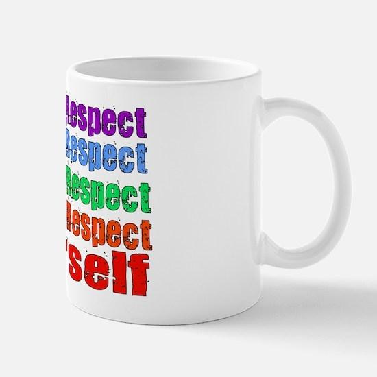 Respect Yourself Mug
