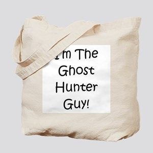 I'm The Ghost Hunter Guy! Tote Bag