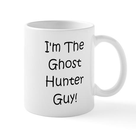 I'm The Ghost Hunter Guy! Mug